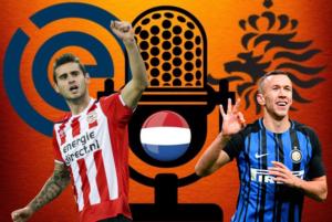 PSV v Inter   Netherlands v Germany   Eredivisie ● Podcast #38