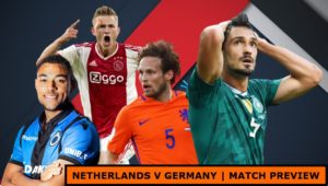 MATCH PREVIEW: Netherlands v Germany | Nations League